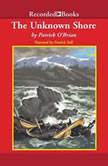 The Unknown Shore, Patrick O'Brian