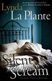 Silent Scream, Lynda La Plante
