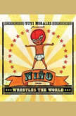 Nino Wrestles the World, Yuyi Morales