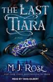 The Last Tiara, M.J. Rose