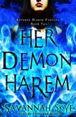 Her Demon Harem Book Two Reverse Harem Fantasy, Savannah Skye