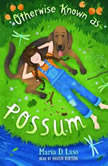 Otherwise Known as Possum, Maria D. Laso