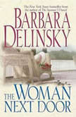 The Woman Next Door, Barbara Delinsky
