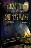 Brothers in Arms, Lois McMaster Bujold