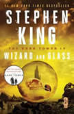 Wizard and Glass, Stephen King