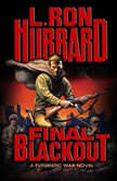 Final Blackout, L. Ron Hubbard