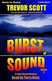 Burst Of Sound, Trevor Scott