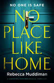 No Place Like Home A Gripping Psychological Thriller, Rebecca Muddiman