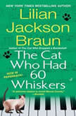 The Cat Who Had 60 Whiskers, Lilian Jackson Braun