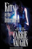 Kitty in the Underworld, Carrie Vaughn