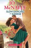 Slow Dancing at Sunrise, Jo McNally