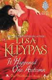 It Happened One Autumn The Wallflowers, Book 2, Lisa Kleypas