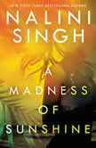 A Madness of Sunshine, Nalini Singh