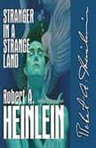 Stranger in a Strange Land, Robert A. Heinlein