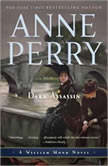 Dark Assassin, Anne Perry