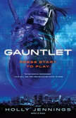Gauntlet, Holly Jennings