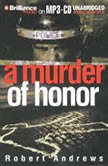 A Murder of Honor, Robert Andrews