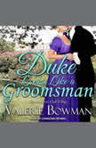 Duke Looks Like a Groomsman, Valerie Bowman