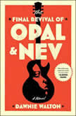The Final Revival of Opal & Nev, Dawnie Walton