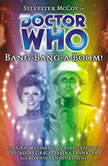 Doctor Who - Bang-Bang-A-Boom!, Gareth Roberts