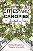Cities and Canopies, Harini Nagendra