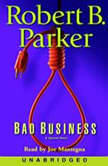 Bad Business, Robert B. Parker