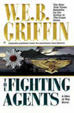 The Fighting Agents, W.E.B. Griffin