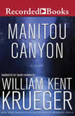 Manitou Canyon, William Kent Krueger