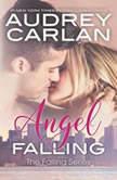 Angel Falling, Audrey Carlan