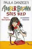 Amber Brown Sees Red, Paula Danziger