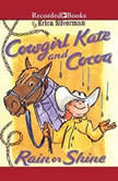 Cowgirl Kate and Cocoa, Erica Silverman