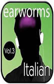 Rapid Italian, Vol. 3, Earworms Learning