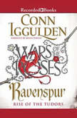Ravenspur Rise of the Tudors, Conn Iggulden