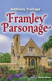 Framley Parsonage, Anthony Trollope