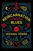 Reincarnation Blues, Michael Poore