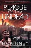 Plague of the Undead, Joe McKinney