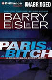 Paris Is a Bitch A Rain/Delilah Short Story, Barry Eisler