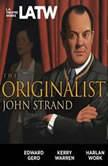The Originalist, John Strand