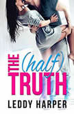 The (Half) Truth, Leddy Harper