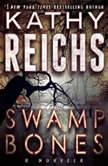 Swamp Bones A Novella