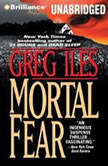 Mortal Fear, Greg Iles