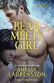 Bear Meets Girl, Shelly Laurenston