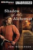 Shadow of the Alchemist, Jeri Westerson