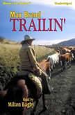 Trailin, Max Brand