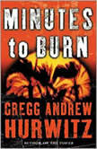 Minutes to Burn, Gregg Hurwitz