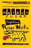 Fighting Ruben Wolfe, Markus Zusak