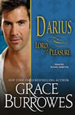 Darius Lord of Pleasure, Grace Burrowes