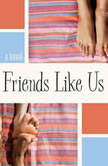 Friends Like Us, Lauren Fox