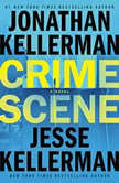 Crime Scene, Jonathan Kellerman