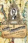 David Livingstone Man of Prayer and Action, C. Silvester Horne